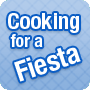 Cooking for a Fiesta