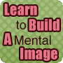 Learn to Build a Mental Image - 1st Grade English Lesson Plans and Activities