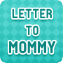 Letter to Mommy - Free, Fun Mother's Day Worksheet for Kids