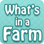 What's on a Farm?