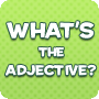 What's the Adjective?