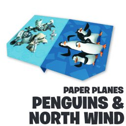 Penguins and North Wind Paper Planes