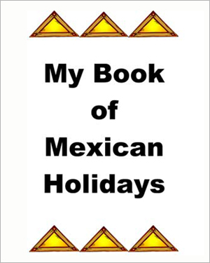 Book of Mexican Holidays – Cinco de Mayo Social Studies Activity for Kids