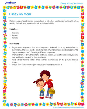 essay on mom  nd grade essay writing activity  jumpstart essay on mom   free essay writing activity for kids