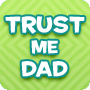 Trust Me, Dad - Fun Father's Day Party Game