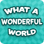 What a Wonderful World - 1st Grade English Lesson Plans and Activities