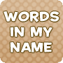 Words in My Name